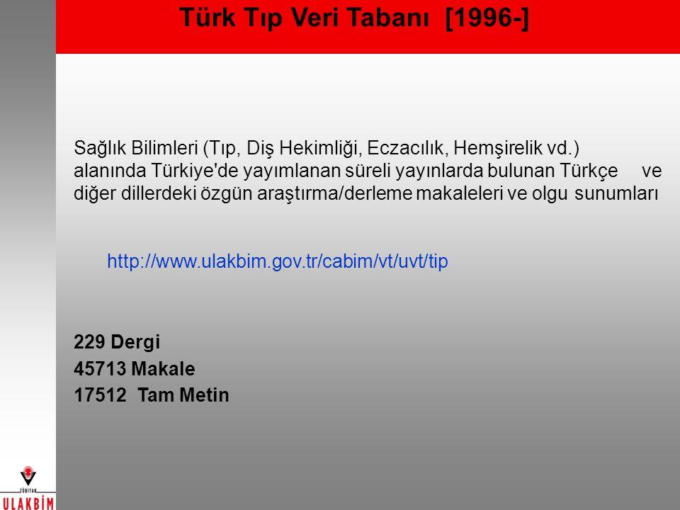Türk Tıp Veri Tabanı [1996-]